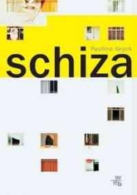 Schiza - Grych Paulina
