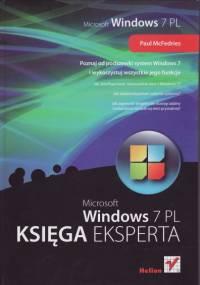 Windows 7 PL. Księga eksperta - Paul McFedries
