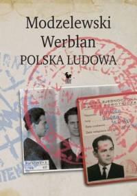 Modzelewski - Werblan. Polska Ludowa - Walenciak Robert