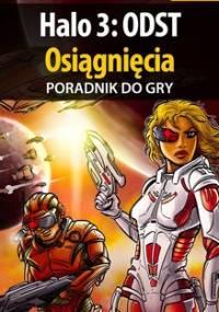 Halo 3: ODST - Osiągnięcia (X360) - poradnik do gry - Jałowiec Maciej Sandro