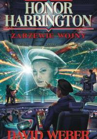 Honor Harrington. Tom 2. Zarzewie wojny - Weber David