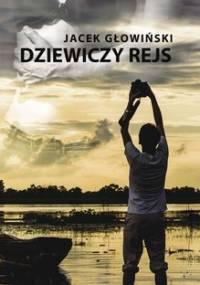 Dziewiczy rejs - Głowiński Jacek
