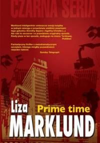 Prime Time. Annika Bengtzon. Tom 3 - Marklund Liza