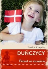 Duńczycy. Patent na szczęście - Kingsley Patrick
