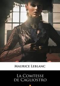 La Comtesse de Cagliostro - Leblanc Maurice
