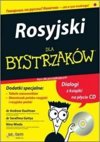 Rosyjski dla bystrzaków - Andrew Kaufman, dr Serafima Gettys, Nina Wieda