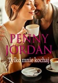 Tylko mnie kochaj - Jordan Penny