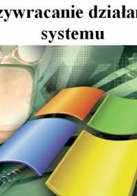 Przywracanie działania systemu