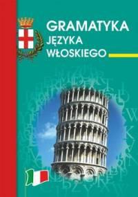 Gramatyka języka włoskiego - Zimecka Kamila