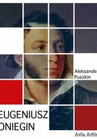 Eugeniusz Oniegin - Puszkin Aleksander