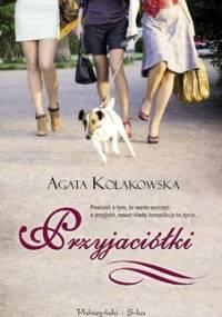 Przyjaciółki - Kołakowska Agata