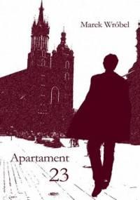 Apartament 23 - Wróbel Marek
