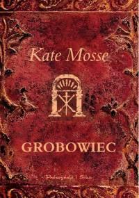 Grobowiec - Mosse Kate.