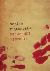Nikczemne historie - Piątkowska Monika