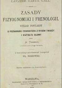 Alexandre Ysabeau - Zasady fizyognomiki i frenologii. Wykład popularny o poznawaniu charakteru z rysów twarzy i kształtu głowy (1876)