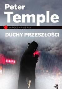 Peter Temple - Duchy przeszłości