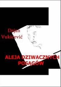 Aleja dziwacznych posągów - Vukićević Dejan