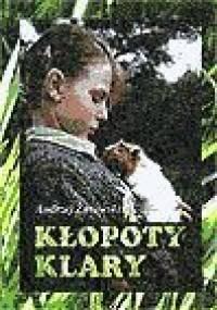 Kłopoty Klary - Żurowski Andrzej