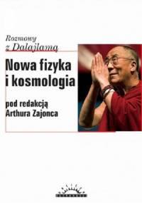 Zajonc A. - Rozmowy z Dalajlama - Nowa fizyka i kosmologia