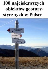 100 najciekawszych obiektów geoturystycznych w Polsce