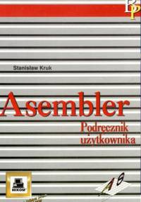 Kruk S. - Asembler podręcznik użytkownika