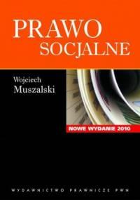 Prawo socjalne - Muszalski Wojciech