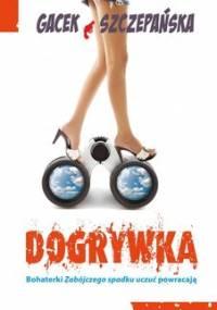 Dogrywka - Szczepańska Agnieszka, Gacek Katarzyna