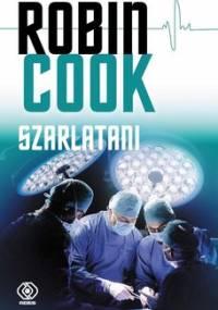 Szarlatani - Cook Robin