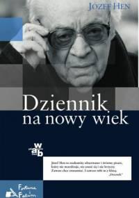 Józef Hen - Dziennik na nowy wiek