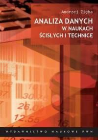 Analiza danych w naukach ścisłych i technice - Zięba Andrzej