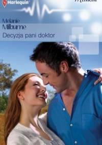 Decyzja pani doktor - Milburne Melanie