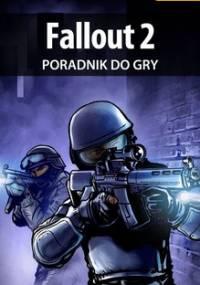 Fallout 2 - poradnik do gry - Rojewski Patryk Rojo