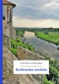 Antonina Domańska - Królewska niedola