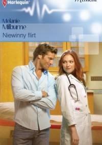 Niewinny flirt - Milburne Melanie