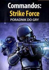 Commandos: Strike Force - poradnik do gry - Basta Michał Wolfen