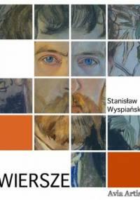 Wiersze - Wyspiański Stanisław