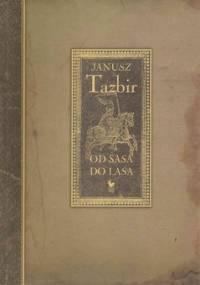 Od Sasa do lasa - Tazbir Janusz