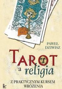 Tarot a religia - Dziwisz Paweł