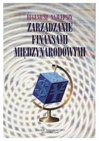 Zarządzanie finansami międzynarodowymi - Eugeniusz Najlepszy