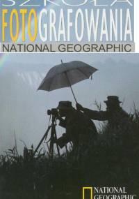 National Geographic - Szkoła Fotografowania vol.1 [PDF,PL]