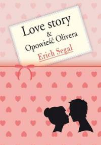 Pakiet: Love story / Opowieść Olivera - Segal Erich