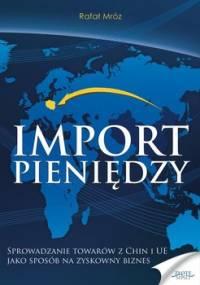 Import pieniędzy - Mróz Rafał