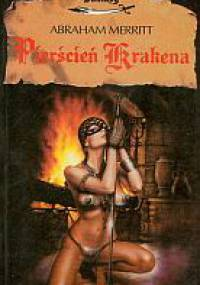 Abraham Merritt - Pierścień Krakena [Ebook PL]