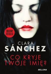 Clara Sanchez - Co kryje twoje imię?