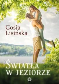 Światła w jeziorze - Lisińska Małgorzata