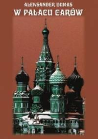 W pałacu Carów - Dumas Aleksander