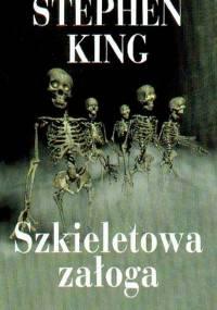 Stephen King - Szkieletowa załoga [Audiobook PL]