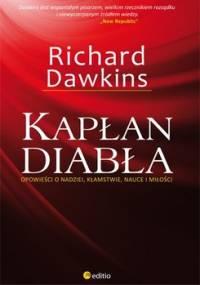 Kapłan diabła. Opowieści o nadziei, kłamstwie, nauce i miłości - Dawkins Richard