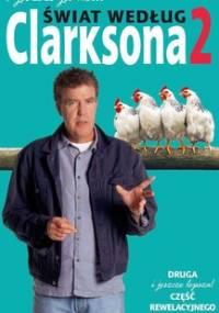 Świat według Clarksona. Część 2. I jeszcze jedno… - Clarkson Jeremy