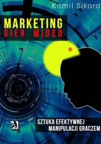 Marketing gier wideo - Sikora Kamil